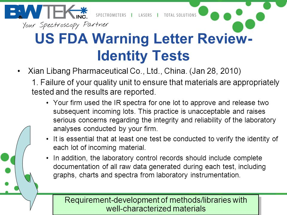 US FDA Warning Letter Review- Identity Tests Xian Libang Pharmaceutical Co., Ltd., China. (Jan 28, 2010) 1. Failure of your quality unit to ensure tha