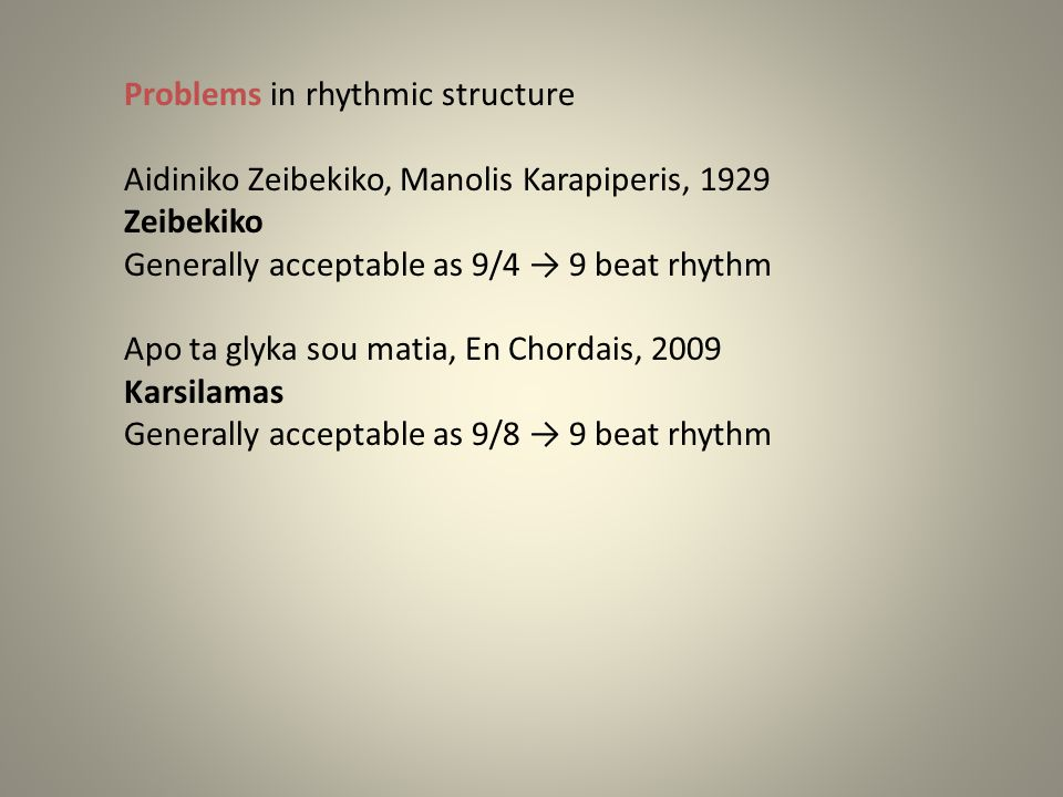 Looking carefully we can ascertain that the rhythms Kalamatianos and Karsilamas are involving the same rhythmic phenomaino.