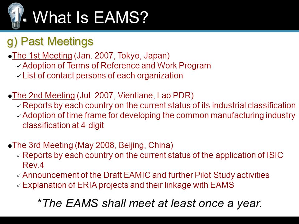 g) Past Meetings What Is EAMS. 1. The 1st Meeting (Jan.