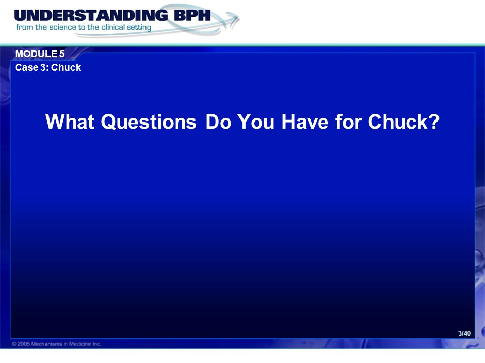 MODULE 5 Case 3: Chuck 24/40 What is the Possible Diagnosis for Chuck?