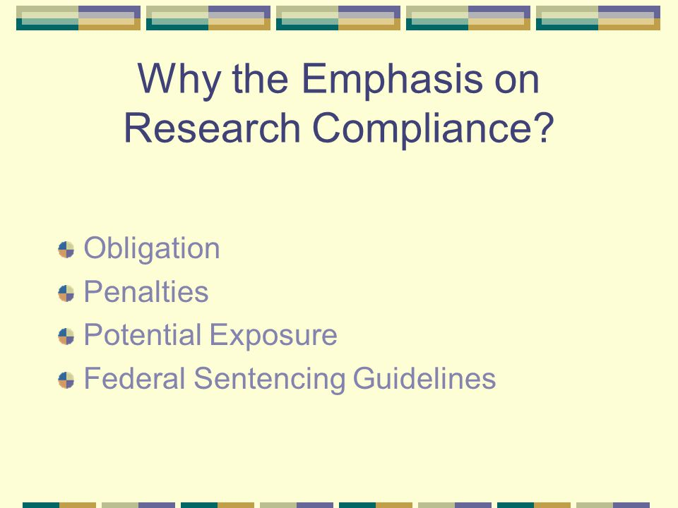 Why the Emphasis on Research Compliance.