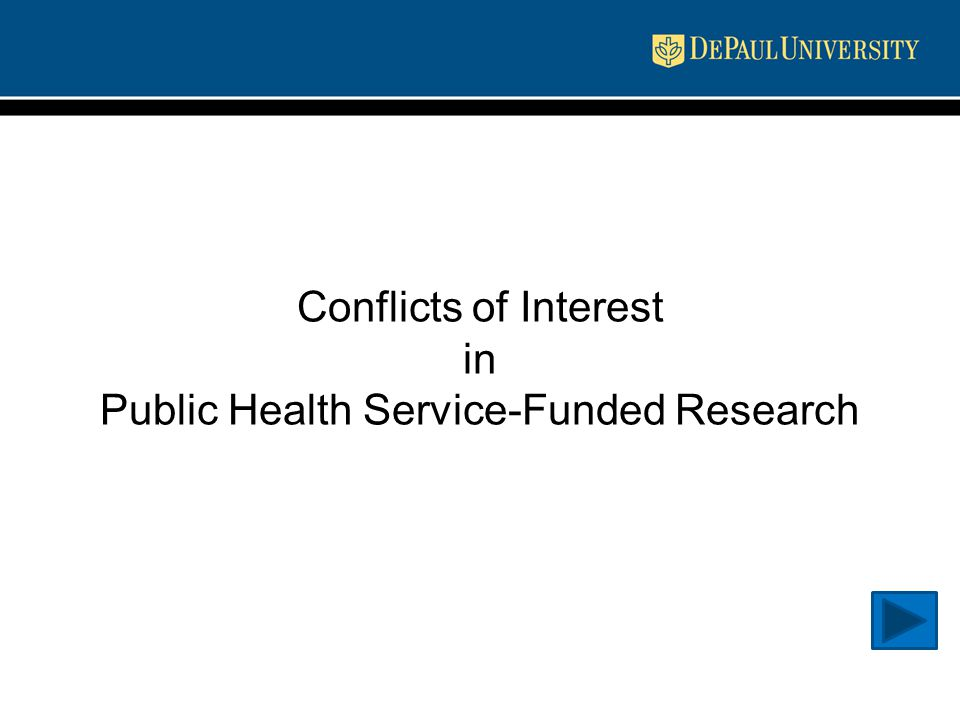 Conflicts of Interest in Public Health Service-Funded Research