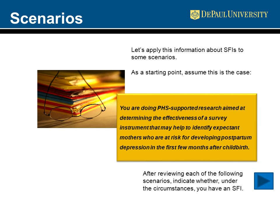 Scenarios Let's apply this information about SFIs to some scenarios. As a starting point, assume this is the case: After reviewing each of the followi