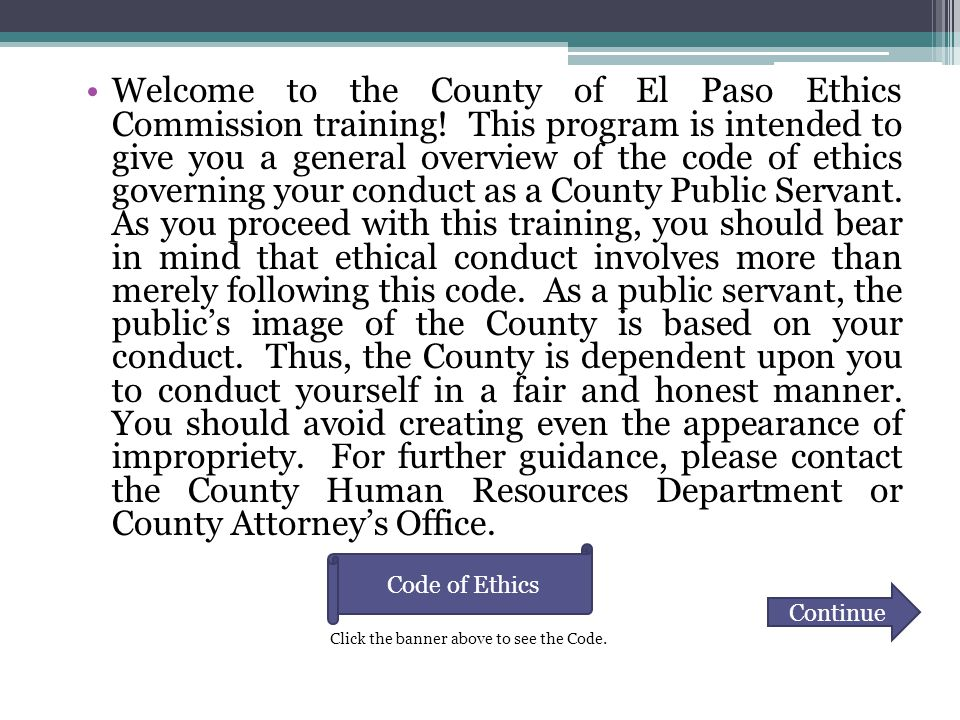 Welcome to the County of El Paso Ethics Commission training.