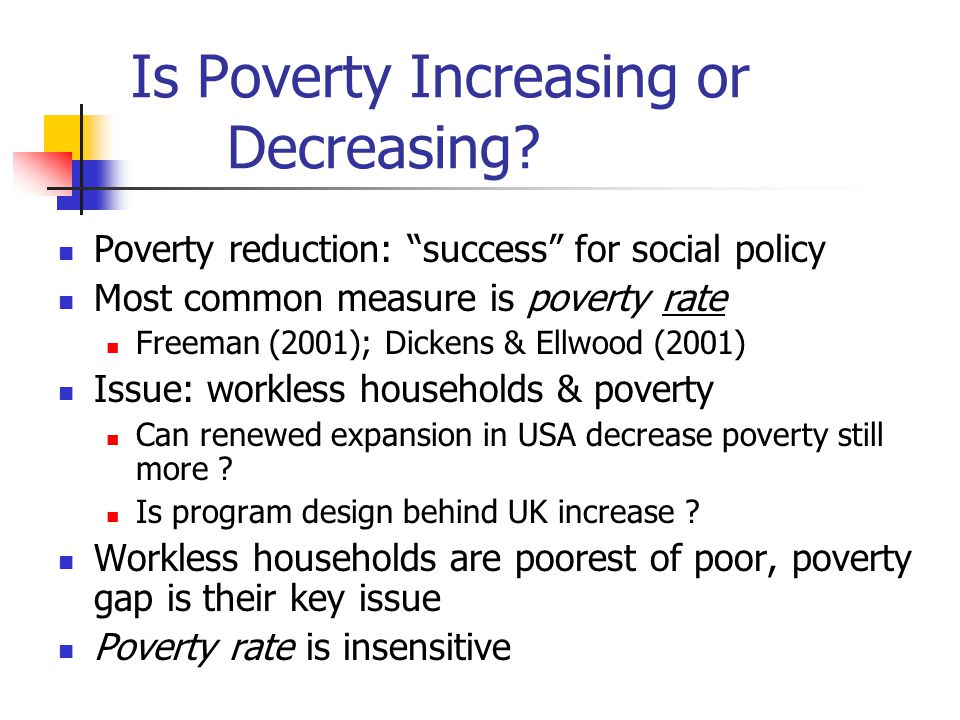 International trends in poverty: how rates mislead but intensity and labour supply matter Lars Osberg - Department of Economics, Dalhousie University - Institute for Social and Economic Research University of Essex