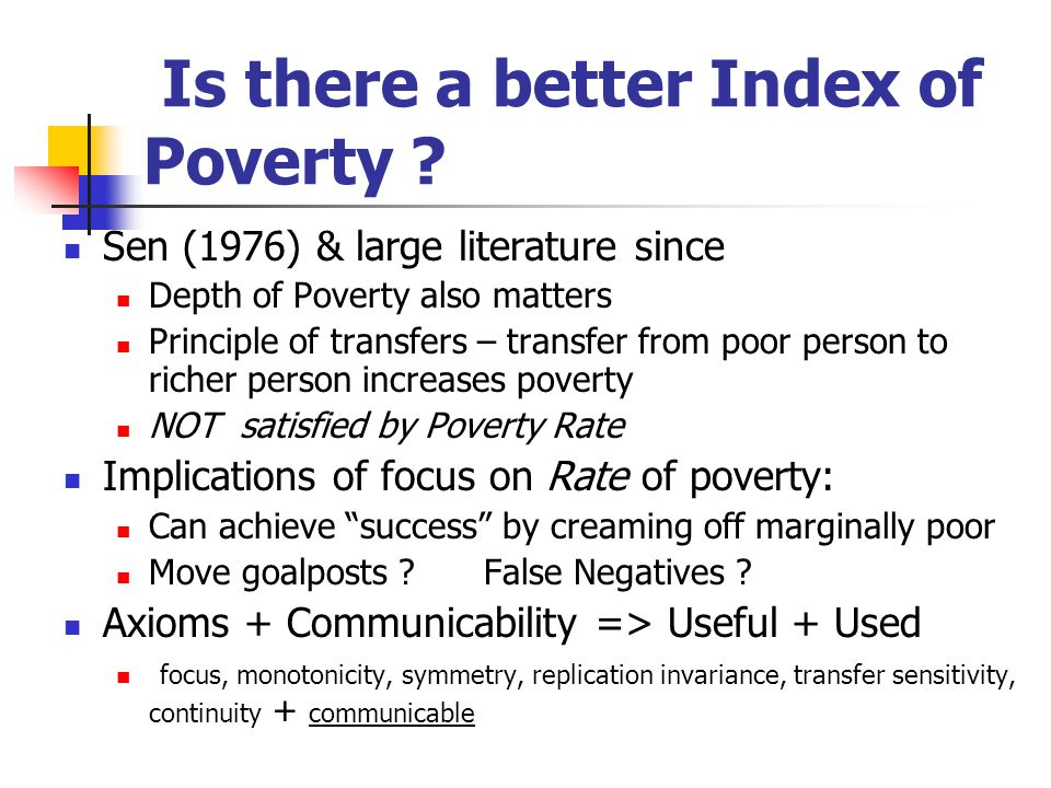 Is there a better Index of Poverty .