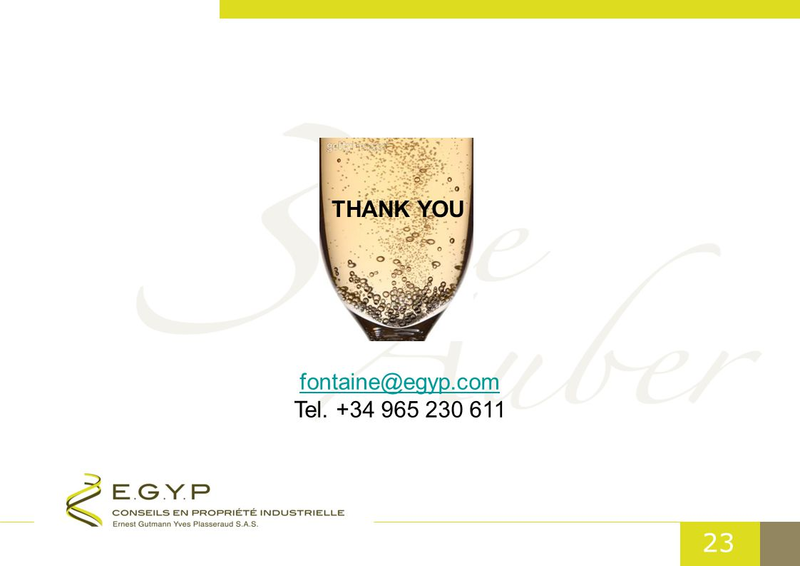 23 THANK YOU fontaine@egyp.com Tel. +34 965 230 611