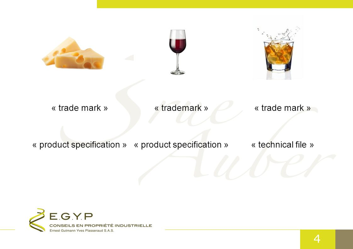 4 « trade mark » « product specification » « technical file »