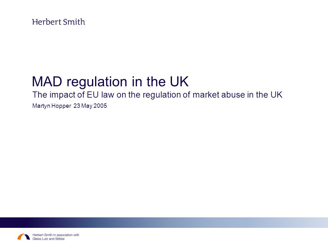 2 Contents Background The pre-2001 regime – fiduciaries and intent The market abuse regime 2001-2005 – the elusive effects-based regime The market abuse regime post-MAD – in search of a coherent rationale Problem areas The death of the reasonable regular user Materiality -vs- price sensitivity Trading information Prevention and detection Consistency of interpretation and enforcement across the EU