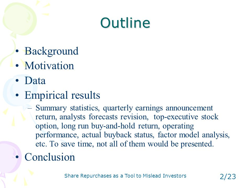 Share Repurchases as a Tool to Mislead Investors 3/23 Background Why is repurchase important.