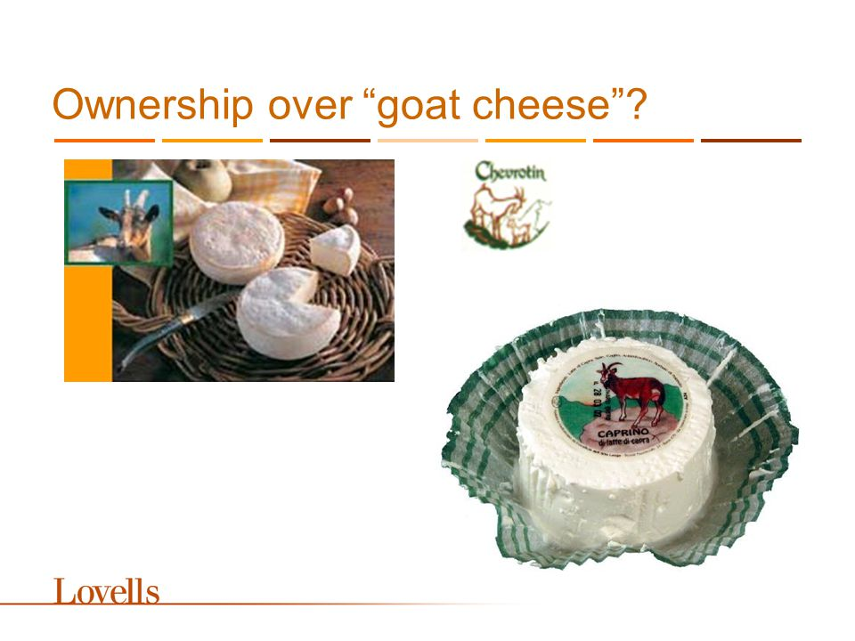 Ownership over goat cheese