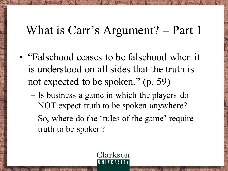 What is Carr's argument.– Part 2 Poker and business share a particular brand of ethics.