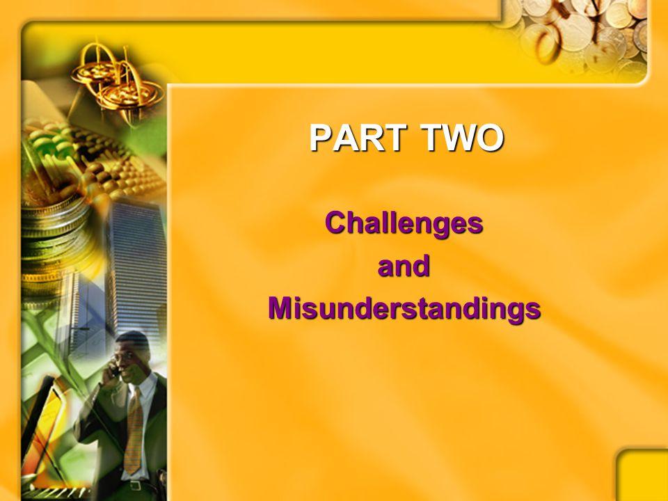 PART TWO ChallengesandMisunderstandings