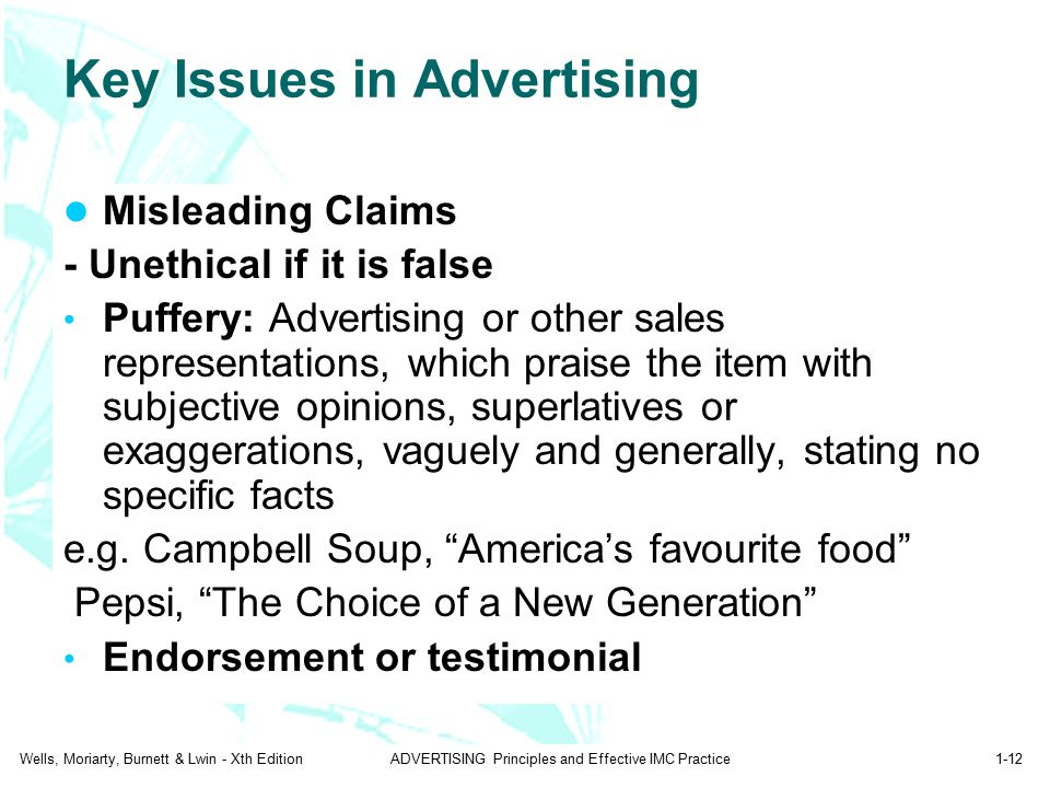 Wells, Moriarty, Burnett & Lwin - Xth EditionADVERTISING Principles and Effective IMC Practice1-12 Key Issues in Advertising Misleading Claims - Uneth