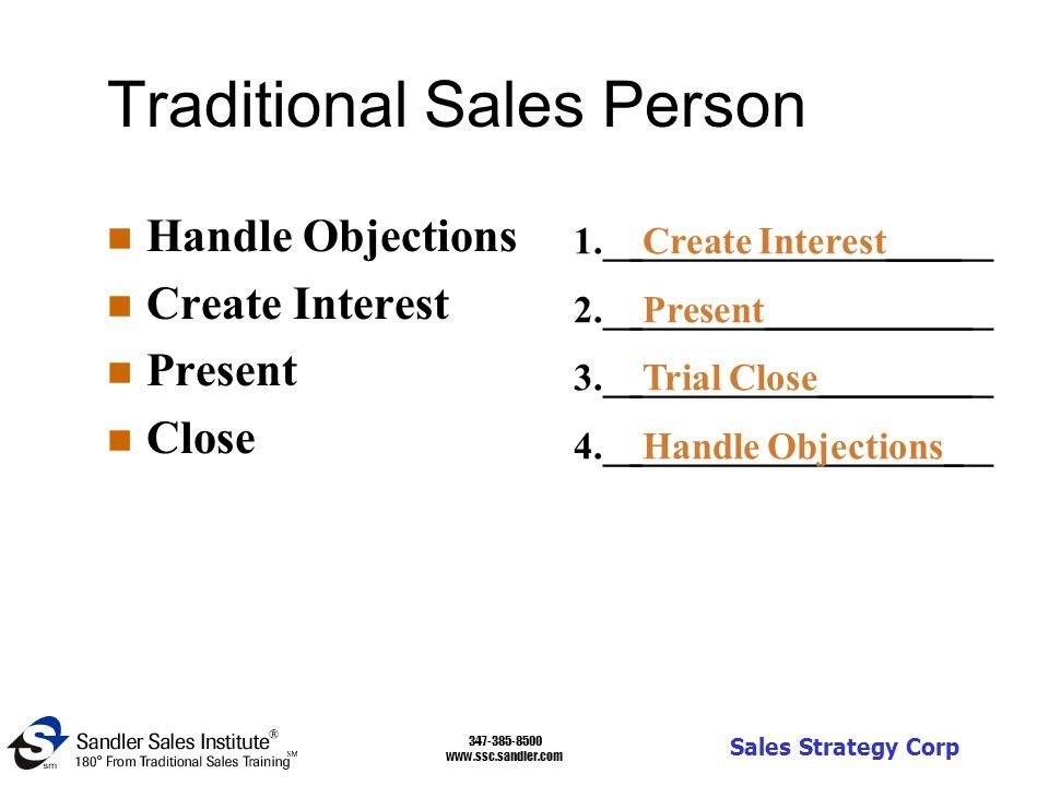 347-385-8500 www.ssc.sandler.com Sales Strategy Corp Prospect n Hide n Delay n Free Consulting n Mislead ___________________ 1.