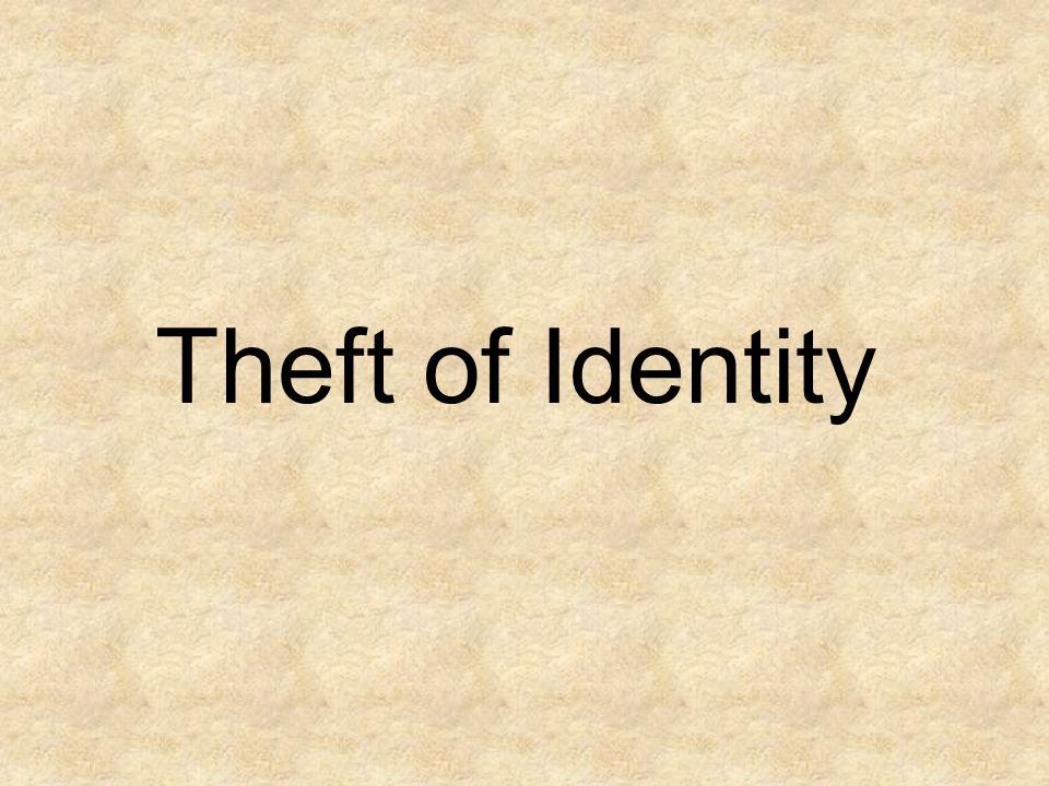 Theft of Identity