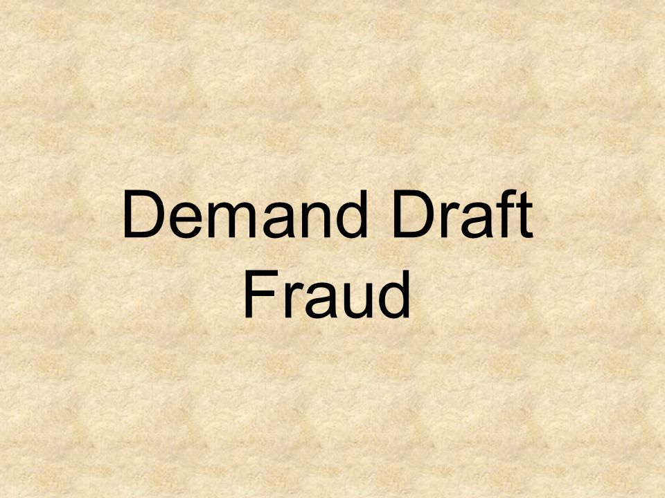 Demand Draft Fraud