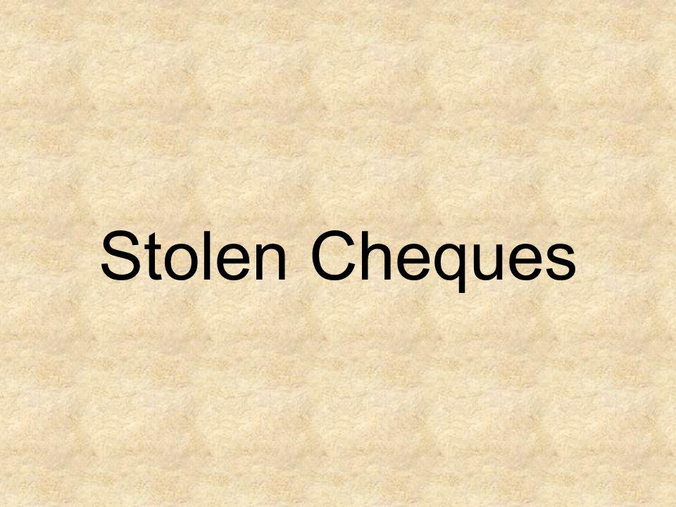 Stolen Cheques