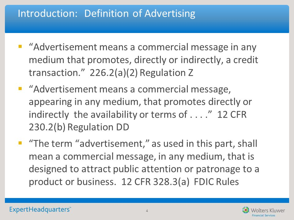 "4 Introduction: Definition of Advertising  ""Advertisement means a commercial message in any medium that promotes, directly or indirectly, a credit tr"