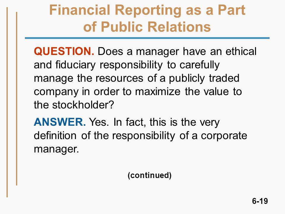 6-19 Financial Reporting as a Part of Public Relations QUESTION.