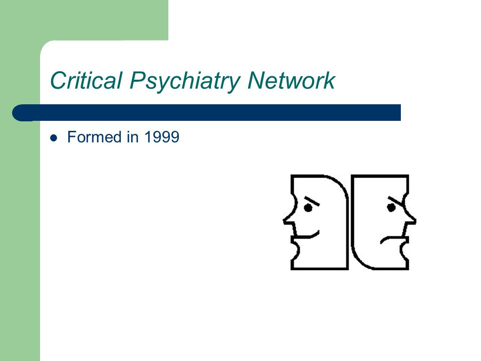 Critical Psychiatry Network Formed in 1999