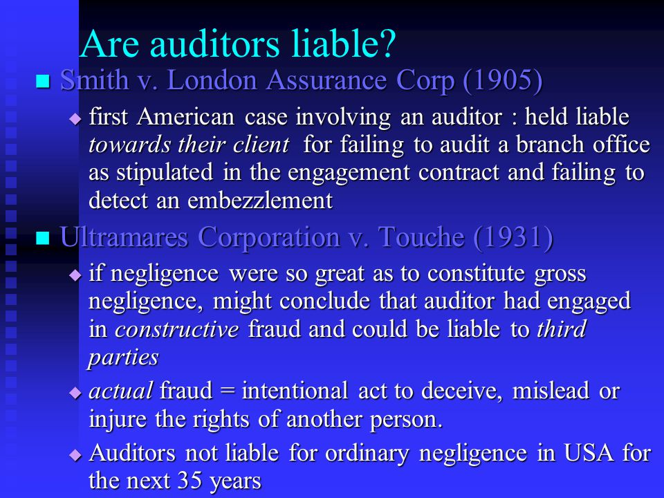 Are auditors liable. Smith v. London Assurance Corp (1905) Smith v.