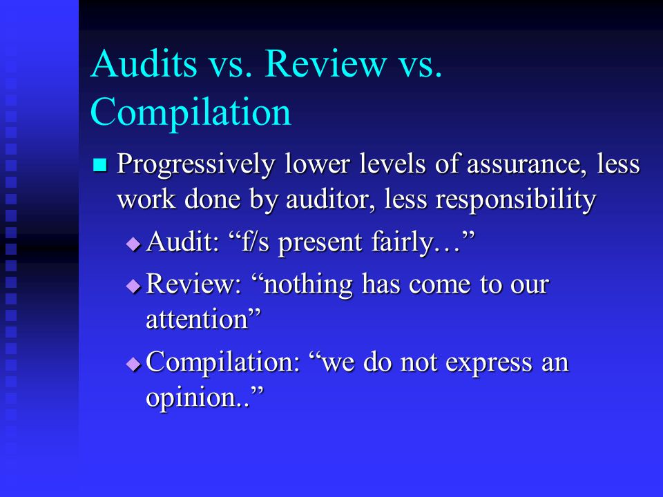 Audits vs. Review vs.