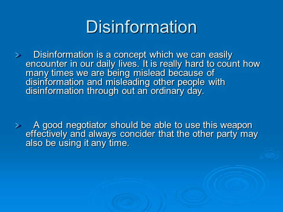 Disinformation Disinformation is a concept which we can easily encounter in our daily lives.