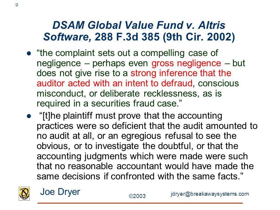 jdryer@breakawaysystems.com Joe Dryer ©2003 9 DSAM Global Value Fund v.