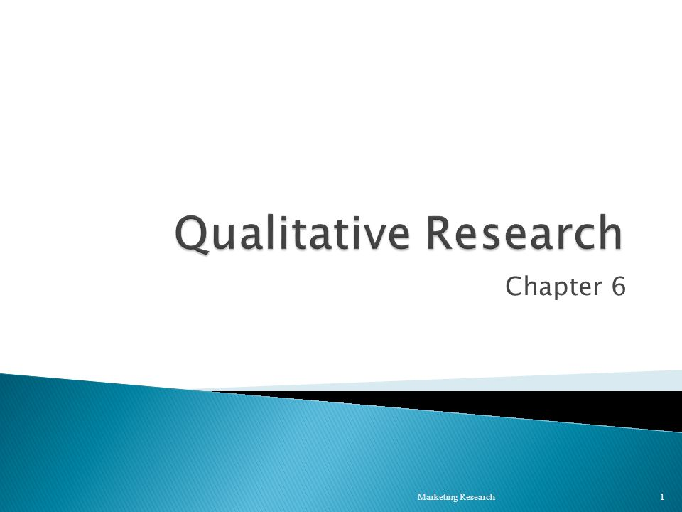 Chapter 6 Marketing Research 1