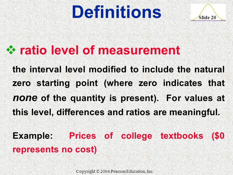 Slide 20 Copyright © 2004 Pearson Education, Inc.