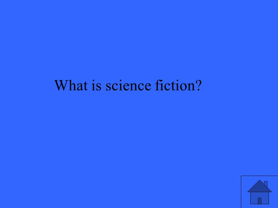 35 What is science fiction