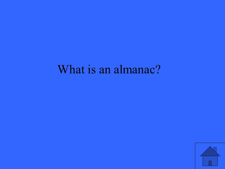 47 What is an almanac