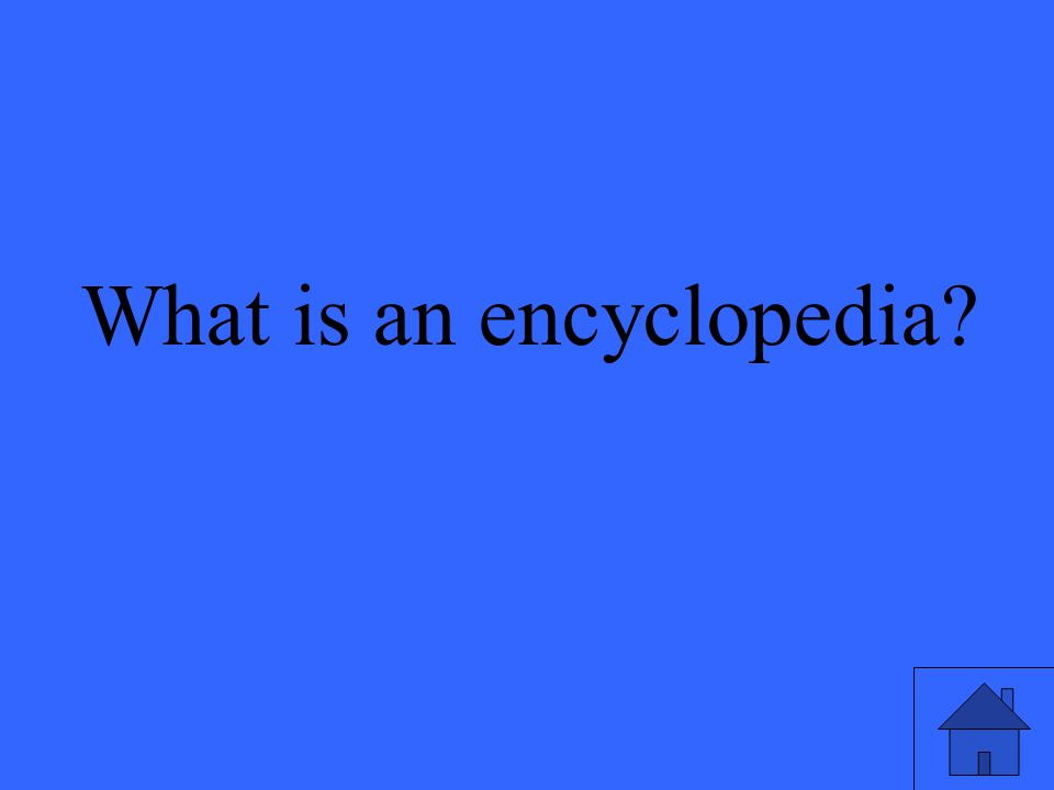 51 What is an encyclopedia