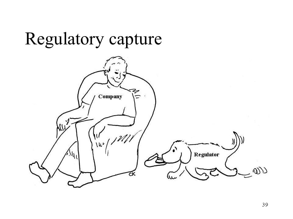 39 Regulatory capture