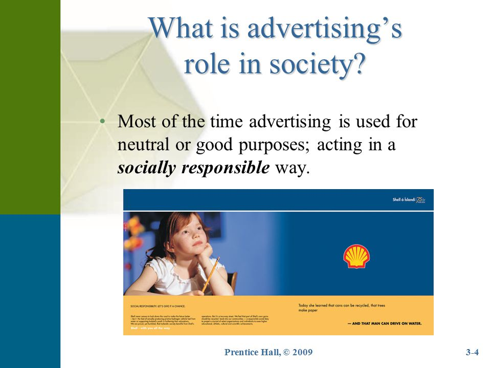 Prentice Hall, © 20093-15 1.The intent and connotation of the ad should be to inform and never to discredit or unfairly attack competitors, competing products or services.