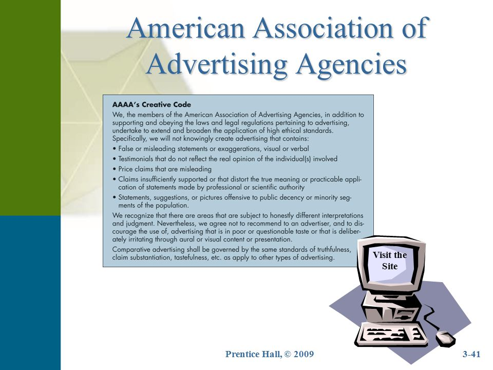 Prentice Hall, © 20093-41 American Association of Advertising Agencies Visit the Site