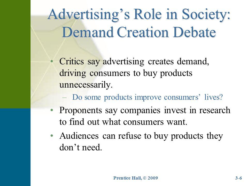 Prentice Hall, © 20093-7 Advertising's Role in Society: Shape vs.