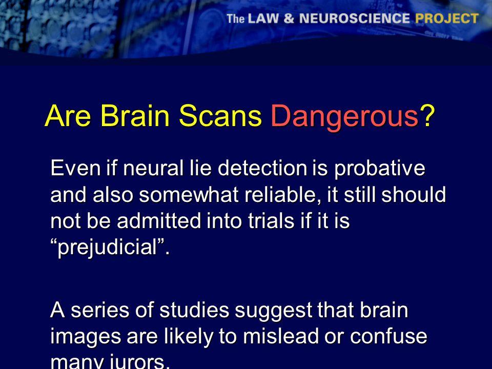 Are Brain Scans Dangerous.