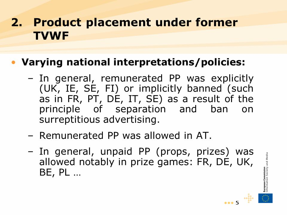 6 In fact, paid or unpaid PP happened despite the rules or principles notably within the framework of wider packages such as sponsorship agreements where the payment for the placement was not individualised.