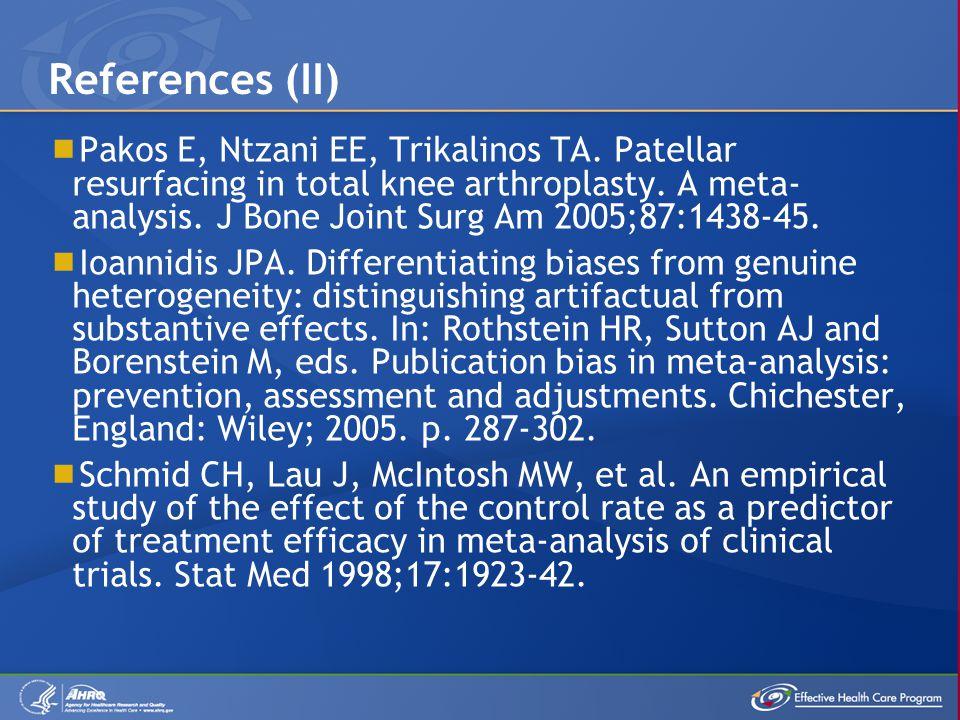 Pakos E, Ntzani EE, Trikalinos TA. Patellar resurfacing in total knee arthroplasty.