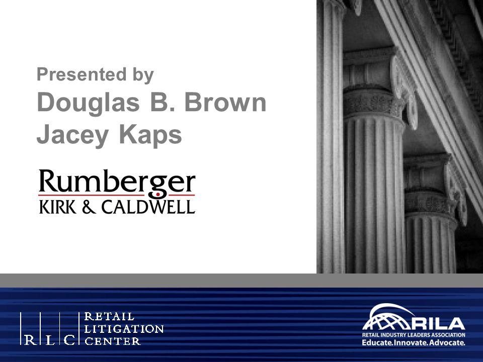 Presented by Douglas B. Brown Jacey Kaps