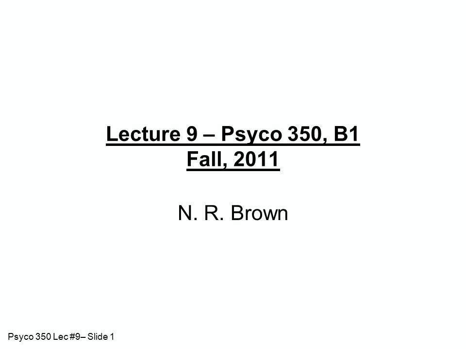 Psyco 350 Lec #9– Slide 12 Wickens (1972): Results PI  (recall  ) across same-category trials.