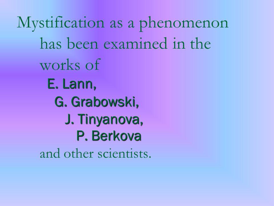 E. Lann, G. Grabowski, J. Tinyanova, P.