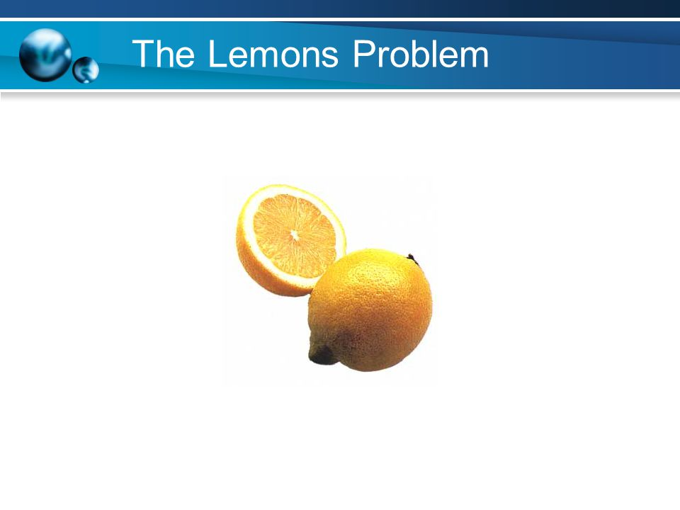 The Lemons Problem