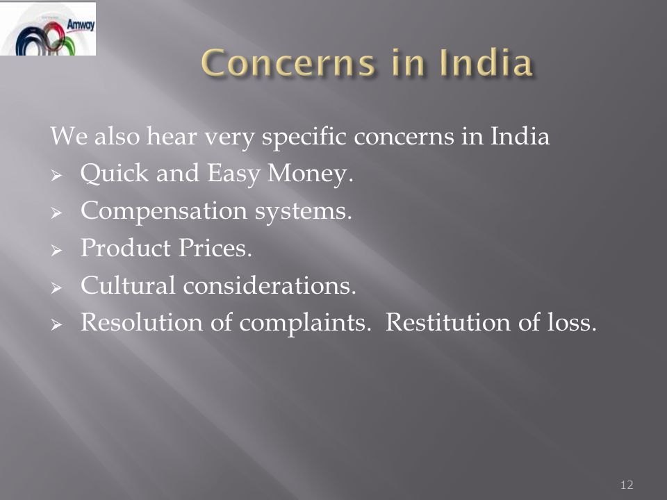 We also hear very specific concerns in India  Quick and Easy Money.