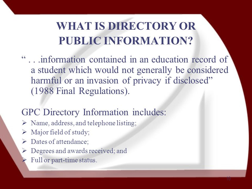 10 WHAT IS DIRECTORY OR PUBLIC INFORMATION.