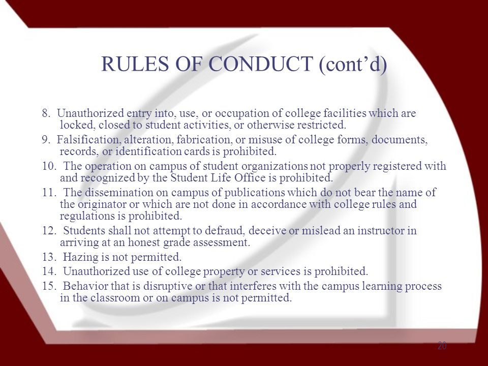 20 RULES OF CONDUCT (cont'd) 8.