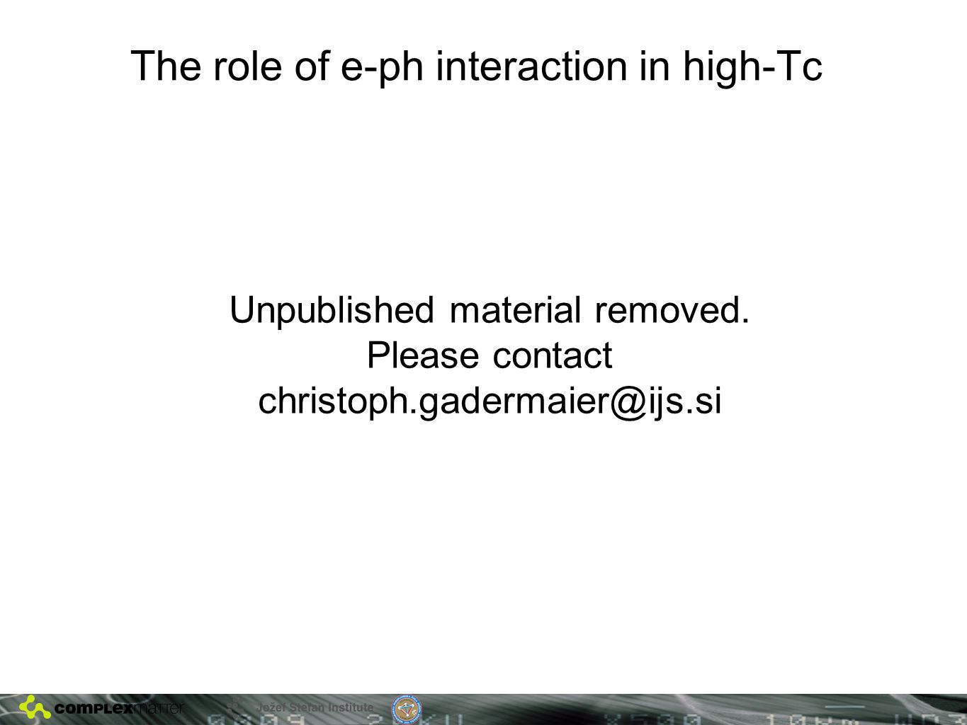 The role of e-ph interaction in high-Tc Unpublished material removed.