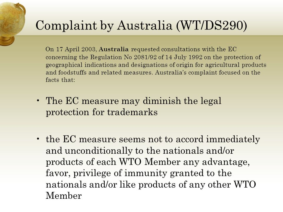 Offending Measure EC Regulation 2081/92 Regulations laying down the basis for the European Union Protected Food Name schemes.